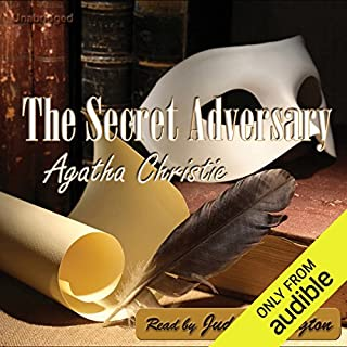 The Secret Adversary                   By:                                                                                                                                 Agatha Christie                               Narrated by:                                                                                                                                 Judi Pennington                      Length: 8 hrs and 46 mins     41 ratings     Overall 4.1