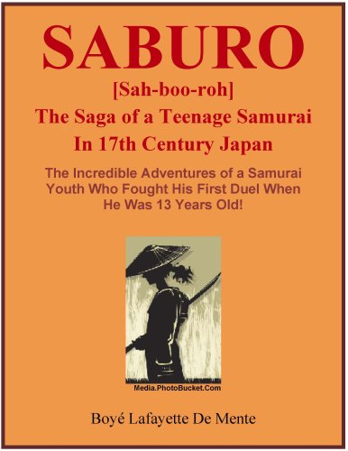 SABURO -- The Saga of a Teenage Samurai in 17th Century Japan (English Edition)