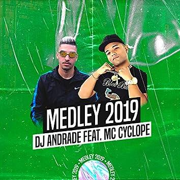 Medley 2019 (feat. Mc Cyclope)