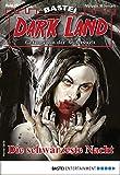 Rafael Marques: Dark Land - Folge 27: Die schwärzeste Nacht