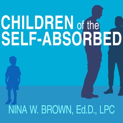 Children of the Self-Absorbed audiobook cover art