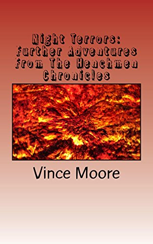 Night Terrors:  Further Adventures From The Henchmen Chronicles (English Edition)