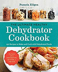 see The Ultimate Healthy Dehydrator Cookbook on Amazon