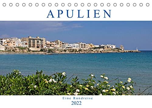 Apulien - Eine Rundreise (Tischkalender 2022 DIN A5 quer)