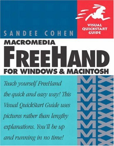 Macromedia FreeHand MX for Windows and Macintosh: Visual QuickStart Guide (Visual QuickStart Guides)