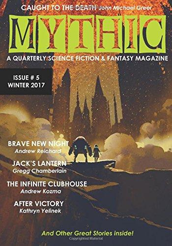 Mythic #5: Winter 2017