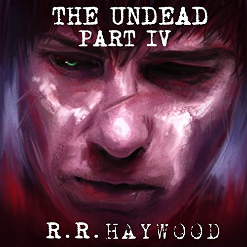 The Undead: Part 4 audiobook cover art