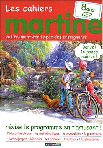 Les cahiers Martine 8 ans CE2 : Révise le programme en t'amusant !