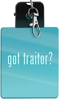 got traitor? - LED Key Chain with Easy Clasp