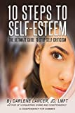 Image of 10 Steps to Self-Esteem - The Ultimate Guide to Stop Self-Criticism