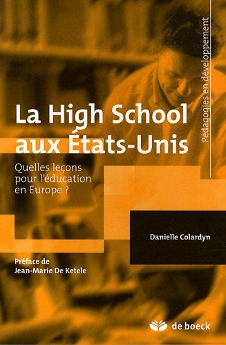 La High School aux Etats-Unis : Quelles leçons pour l'éducation en Europe ?