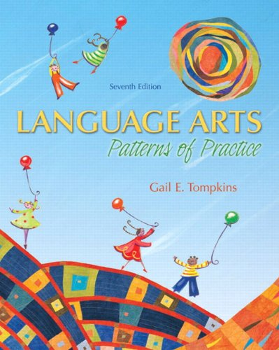 Language Arts: Patterns of Practice (with MyEducationLab) (7th Edition)