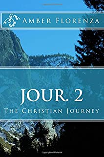 Jour. 2: The Christian Journey Journal