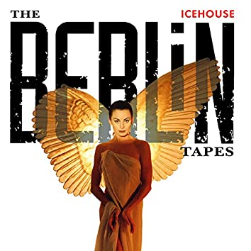 The Berlin Tapes