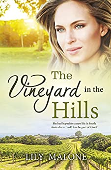 The Vineyard In The Hills by [Lily Malone]