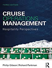 Cruise Operations Management: Hospitality Perspectives (English Edition)