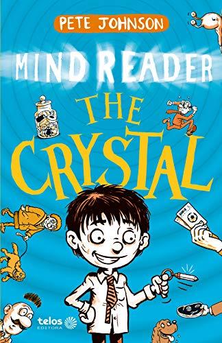 The crystal - Mind Reader: 1