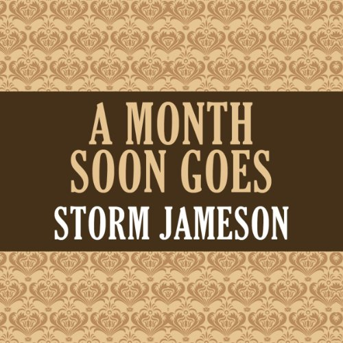 A Month Soon Goes audiobook cover art