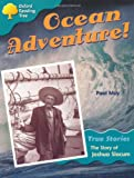 Oxford Reading Tree: Level 9: Ocean Adventure: the Story of Joshua Slocum (Treetops True Stories)
