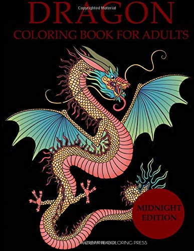 Dragon Coloring Book for Adults Midnight Edition (Adult Coloring Books Black Background)
