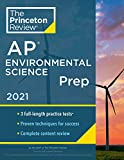 Princeton Review AP Environmental Science Prep, 2021: 3 Practice Tests + Complete Content Review + Strategies & Techniques (2021) (College Test Preparation)