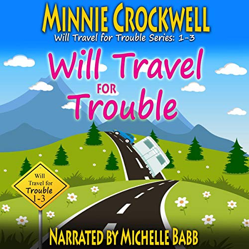 Will Travel for Trouble audiobook cover art