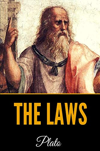 The Laws of Plato - Complete Ed. Books 1-12