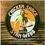 Poor Boy - the Deram Years - Stan Webb's Chicken Shack