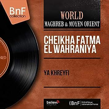 Ya Khreyfi (Mono Version)