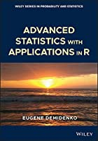 Advanced Statistics with Applications in R (Wiley Series in Probability and Statistics)