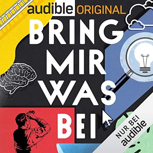 Bring mir was bei - Der Podcast für zu Hause (Original Podcast) Titelbild