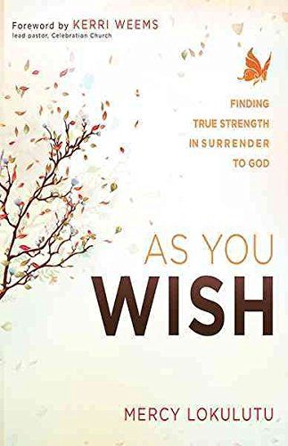 [(As You Wish)] [By (author) Mercy Lokulutu] published on (October, 2013)