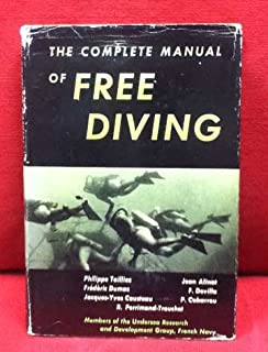 The complete manual of free diving. Translation by Translations, New York.