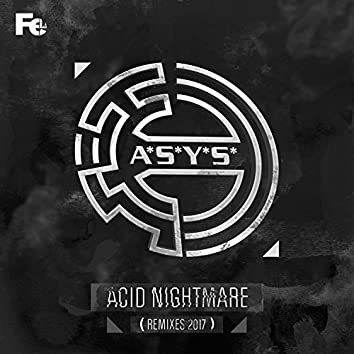 Acid Nightmare (Remixes 2017)