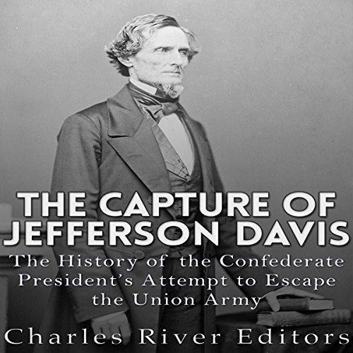 The Capture of Jefferson Davis audiobook cover art