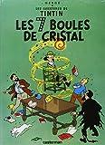 Les Aventures de Tintin Les 7 Boules de Cristal (French Edition) by Herge (1993) Hardcover