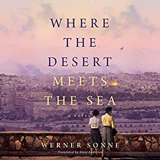 Where the Desert Meets the Sea                   By:                                                                                                                                 Werner Sonne,                                                                                        Steve Anderson - translator                               Narrated by:                                                                                                                                 Coleen Marlo                      Length: 6 hrs and 45 mins     47 ratings     Overall 4.1