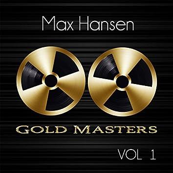 Gold Masters: Max Hansen, Vol. 1