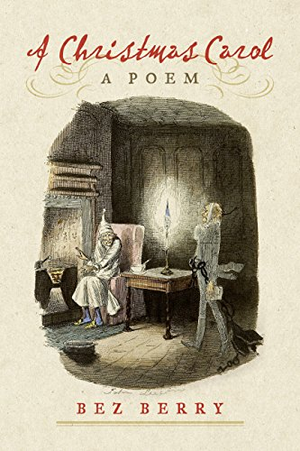Book: A Christmas Carol - A Poem by Bez Berry