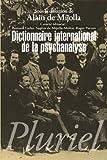 Dictionnaire international de la psychanalyse - (en 2 volumes sous coffret)