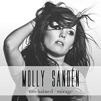 Unchained / Mirage