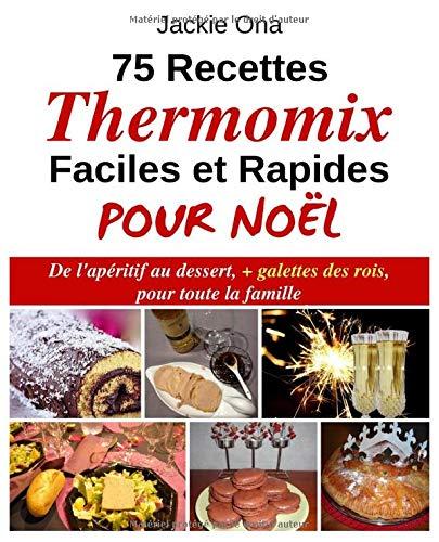 75 Recettes Thermomix Faciles et...