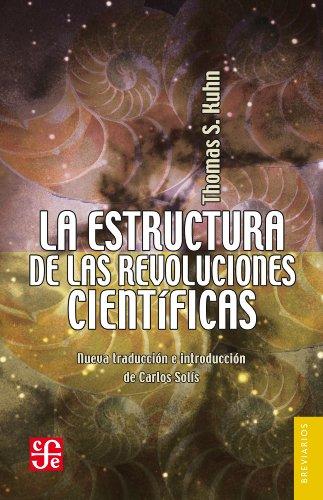 La estructura de las revoluciones científicas (Breviarios nº 213) (Spanish Edition)