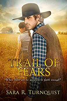 Trail of Fears by [Sara R. Turnquist]