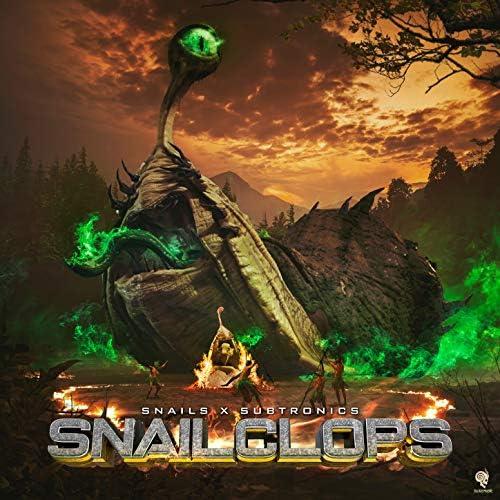 Snails & Subtronics