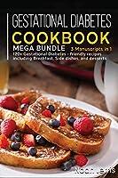Gestational Diabetes Cookbook