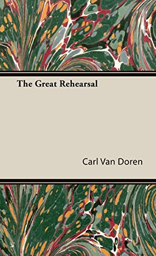 The Great Rehearsal