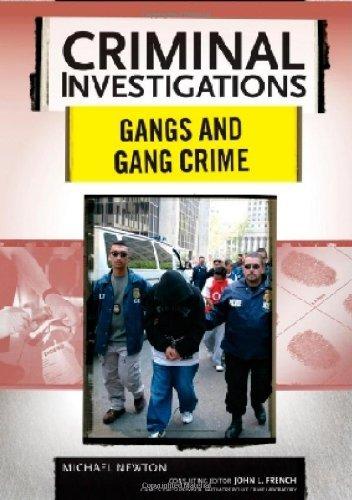 Gangs and Gang Crimes (Criminal Investigations) (English Edition)