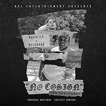 No Cosign (feat. Rhito ILY)