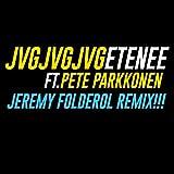 Etenee (feat. Pete Parkkonen) [Jeremy Folderol Remix]